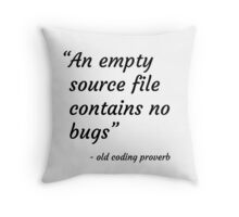Old Coding Proverb Throw Pillow