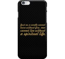 """Just as a candle... """"Buddha"""" Inspirational Quote iPhone Case/Skin"""