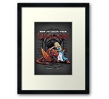 How to Chain Your Dragon Framed Print