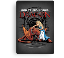 How to Chain Your Dragon Canvas Print
