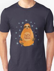 Sloth Your Problems Unisex T-Shirt