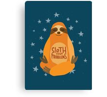 Sloth Your Problems Canvas Print