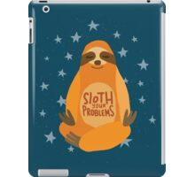 Sloth Your Problems iPad Case/Skin