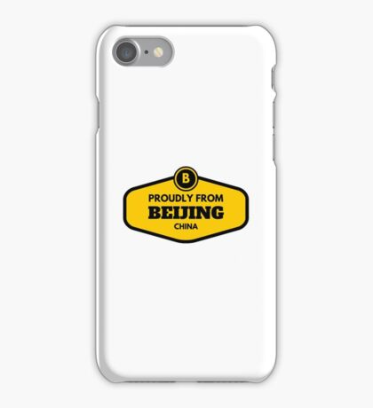 Proudly From Beijing China iPhone Case/Skin