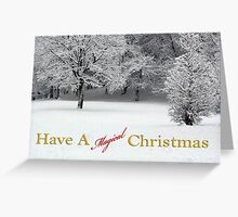 Have a magical Christmas Snow and Trees Greeting Card