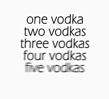 Vodka! [3] Unisex T-Shirt