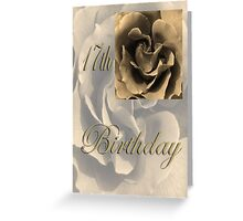 Happy 17th Birthday Rose in Sepia Greeting Card