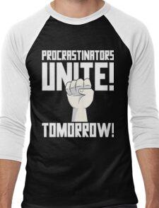 Procrastinators Unite Tomorrow T Shirt Men's Baseball ¾ T-Shirt