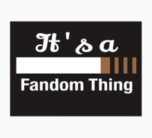It's a Fandom Thing Kids Clothes