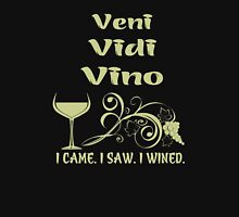 Veni Vidi Vino I Came. I saw. I Wined - Funny Wine shirt Womens Fitted T-Shirt