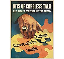 Vintage poster - Careless Talk Photographic Print