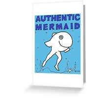 Authentic Mermaid Greeting Card