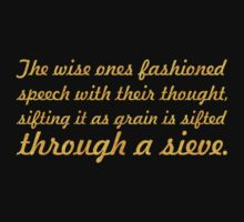 "The wise ones fashioned... ""Buddha"" Inspirational Quote Kids Tee"