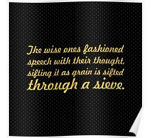 "The wise ones fashioned... ""Buddha"" Inspirational Quote Poster"