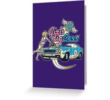 Girls Dig Cars Greeting Card