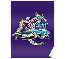 Girls Dig Cars Poster