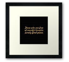 """Those who are... """"Buddha"""" Inspirational Quote Framed Print"""