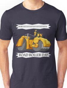ROADROLLERDA!! Unisex T-Shirt