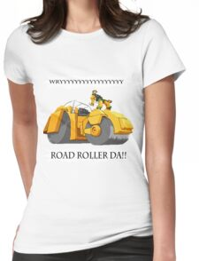 ROADROLLERDA!! Womens Fitted T-Shirt