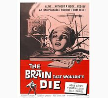 Vintage poster - The Brain That Wouldn't Die Unisex T-Shirt
