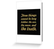 """Three things cannot be long... """"Buddha"""" Inspirational Quote Greeting Card"""