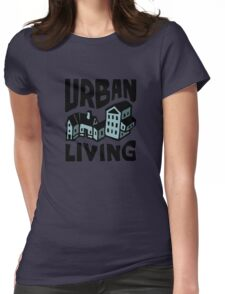 Urban Living (Bespoke text and drawing) Womens Fitted T-Shirt