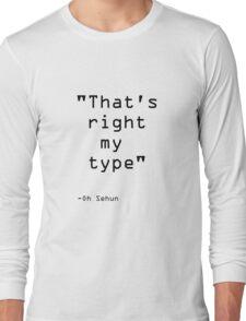 Sehun quote | EXO Long Sleeve T-Shirt
