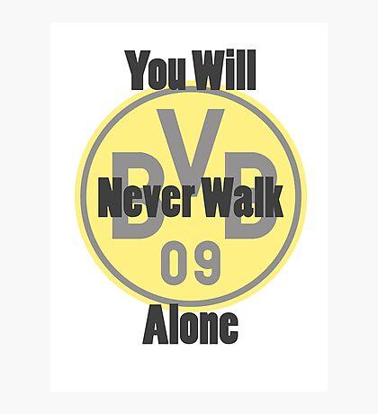 Borussia Dortmund - Never Walk Alone Photographic Print