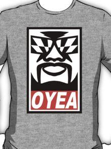 OYEA! POSSE T-Shirt