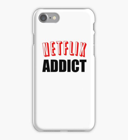 Netflix Addict iPhone Case/Skin