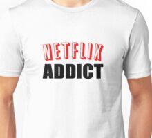 Netflix Addict Unisex T-Shirt