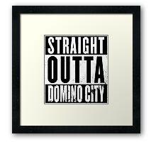 Straight Outta Domino City Framed Print