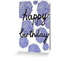 Happy Birthday Blue Flowers Greeting Card