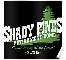 Shady Pines Poster