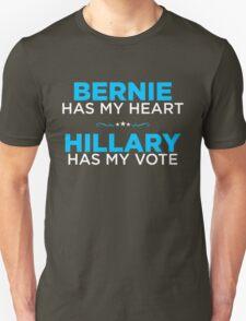 Bernie Has My Heart, Hillary Has My Vote Unisex T-Shirt