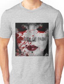 Queen of Pain Unisex T-Shirt