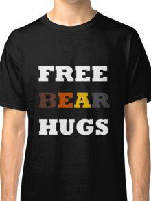 Free Bear Hugs! Classic T-Shirt