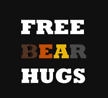 Free Bear Hugs! Unisex T-Shirt