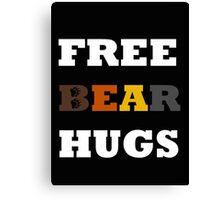 Free Bear Hugs! Canvas Print