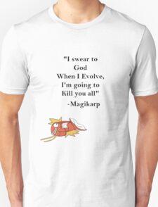 Magikarp Quote Unisex T-Shirt