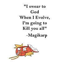 Magikarp Quote Photographic Print