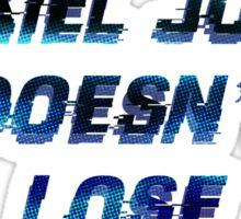 Ezekiel Jones Doesn't Lose Glitch  Fan Design Sticker
