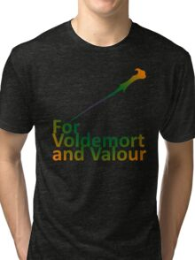 For Voldemort and Valour (UK) Tri-blend T-Shirt