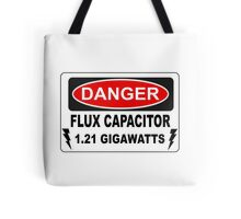 Back To The Future - Danger Flux Capacitor 1.21 Gigawatts Tote Bag