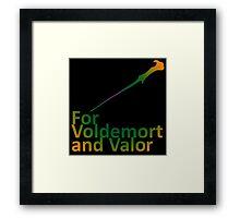 For Voldemort and Valor (US) Framed Print