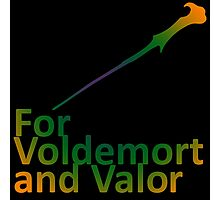 For Voldemort and Valor (US) Photographic Print