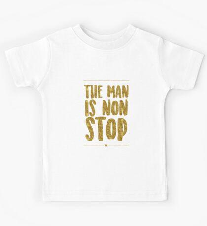 The Man Is Non-Stop   Hamilton Kids Tee