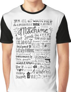 you are being watched {person of interest} Graphic T-Shirt
