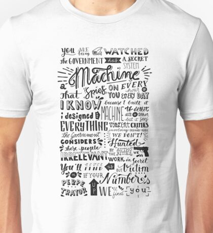 you are being watched {person of interest} Unisex T-Shirt