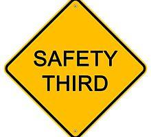 Safety Third by Adam Bisson